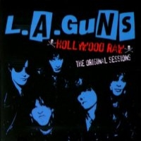 [L.A. Guns Hollywood Raw: The Original Sessions Album Cover]