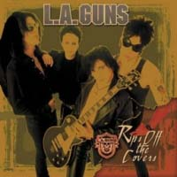 L.A. Guns Rips The Covers Off Album Cover
