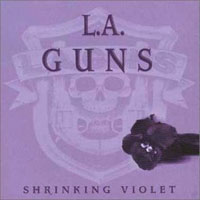 [L.A. Guns Shrinking Violet Album Cover]