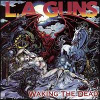 [L.A. Guns Waking the Dead Album Cover]