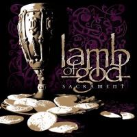 [Lamb of God Sacrament Album Cover]