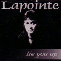 [Lapointe Tie You Up Album Cover]