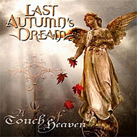 Last Autumn's Dream A Touch of Heaven Album Cover