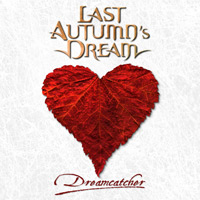 [Last Autumn's Dream Dreamcatcher Album Cover]