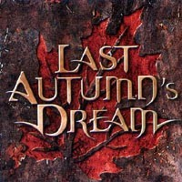 [Last Autumn's Dream Last Autumn's Dream Album Cover]