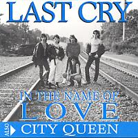 [Last Cry In the Name of Love Album Cover]