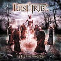 [Last Tribe The Uncrowned Album Cover]