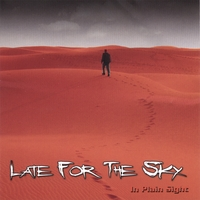 [Late For The Sky In Plain Sight Album Cover]