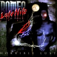 [Late Nite Romeo Horrible Lust Album Cover]