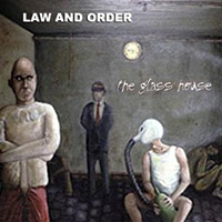 Law and Order The Glass House Album Cover