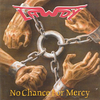 [Lawdy No Chance for Mercy Album Cover]