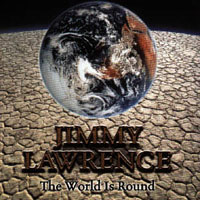 [Jimmy Lawrence The World Is Round Album Cover]