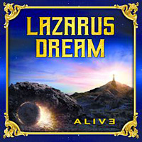 [Lazarus Dream Alive Album Cover]