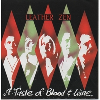 [Leather Zen A Taste of Blood and Wine Album Cover]
