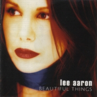 [Lee Aaron Beautiful Things Album Cover]