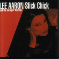 [Lee Aaron Slick Chick Album Cover]