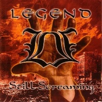 [Legend Still Screaming Album Cover]