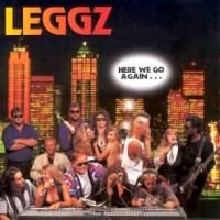 [Leggz Here We Go Again... Album Cover]