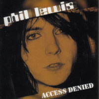 Phil Lewis Access Denied Album Cover