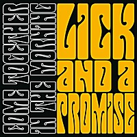 [Lick And A Promise Come Together In the Morning Album Cover]