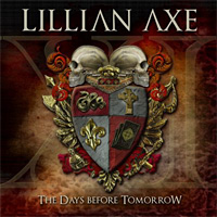 [Lillian Axe XI: The Days Before Tomorrow Album Cover]