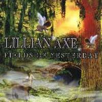 Lillian Axe Fields of Yesterday Album Cover