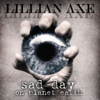 [Lillian Axe Sad Day On Planet Earth Album Cover]
