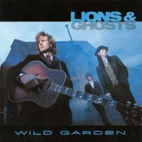 [Lions and Ghosts Wild Garden Album Cover]
