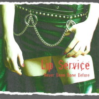 [Lip Service Never Been Done Before Album Cover]