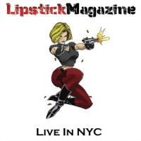 [Lipstick Magazine Live In NYC Album Cover]