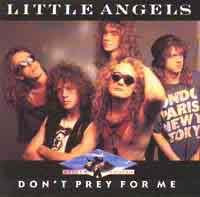 [Little Angels Don't Prey For Me Album Cover]