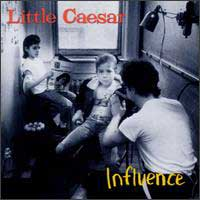 [Little Caesar Influence Album Cover]