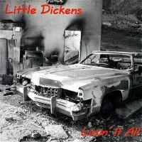 [Little Dickens Losin' It All Album Cover]