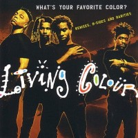 [Living Colour What's Your Favorite Color Album Cover]