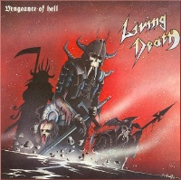 [Living Death Vengeance of Hell Album Cover]