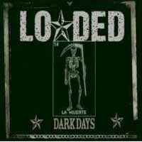 [Duff Mckagan's Loaded Dark Days Album Cover]