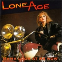[Lone Age Mama Look At Me Now Album Cover]
