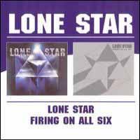 Lone Star Lone Star/Firing On All Six Album Cover