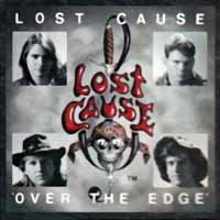 [Lost Cause Over The Edge Album Cover]