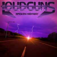 [Loudguns Broken Highway Album Cover]