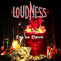[Loudness Eve to Dawn Album Cover]