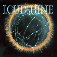 [Loudshine Loudshine Album Cover]