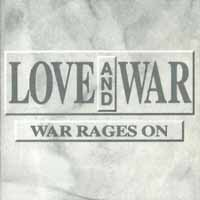 [Love and War War Rages On Album Cover]