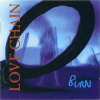 Love Chain Burn Album Cover