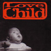 [Love Child Love Child Album Cover]
