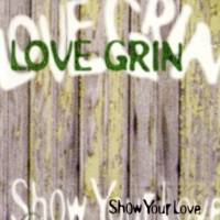 [Love Grin Show Your Love  Album Cover]