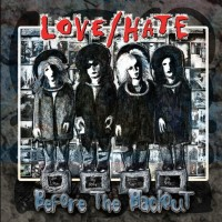 [Love/Hate Before The Blackout Album Cover]
