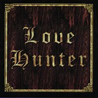 [Love Hunter Love Hunter Album Cover]