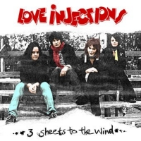 Love Injections 3 Sheets To The Wind Album Cover