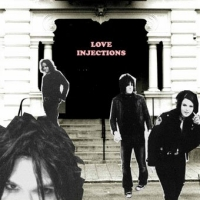 [Love Injections Love Injections Album Cover]